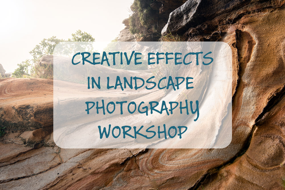 creative effects in landscape photography course